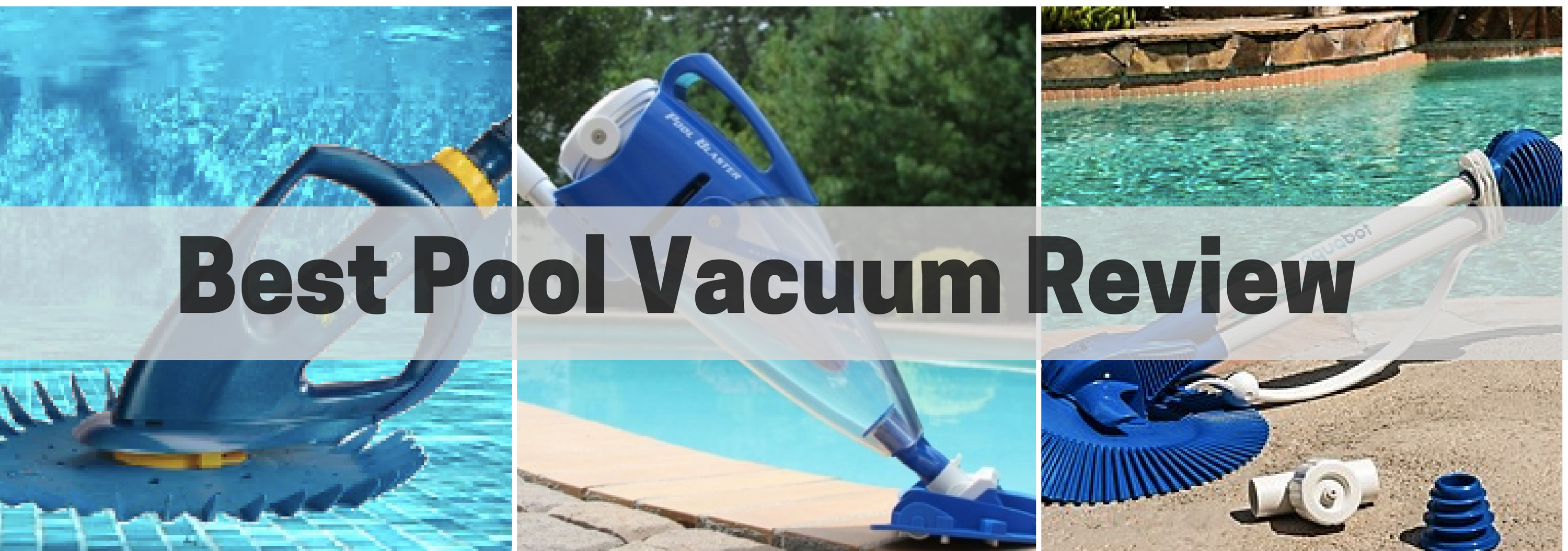 Best Suction Vacuum Pool Cleaners Reviews For Your Money